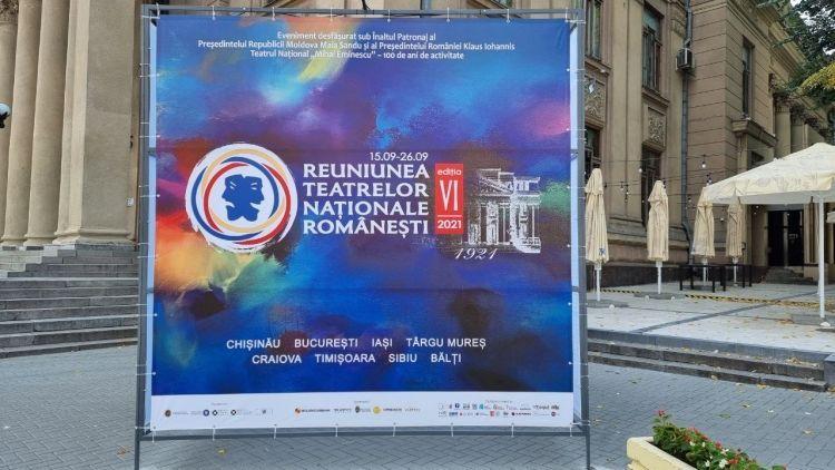 Mâine, 15 septembrie începe Reuniunea Teatrelor Naționale Românești la Chișinău ediția a VI-a